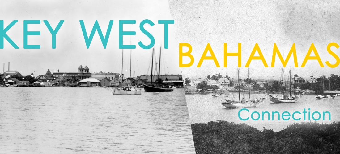 Key West Art & Historical Society Commemorates the Bahamian/Key West Connection