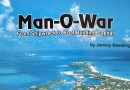 Man-O-War: From Shipwreck to Boat Building Capital